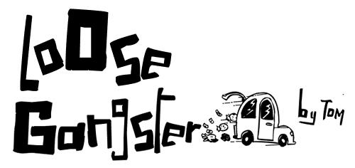 LoOse Gangster